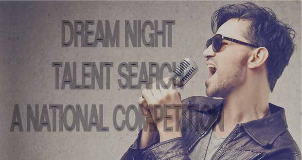 Dream Night Talent Search